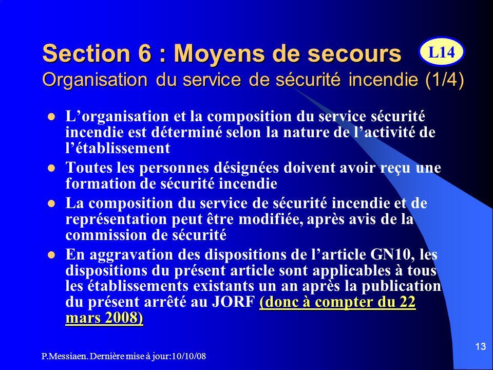 Section 6 : Moyens de secours Organisation du service de sécurité incendie (1/4)