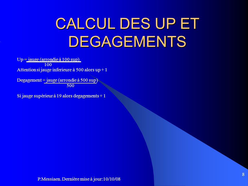 CALCUL DES UP ET DEGAGEMENTS