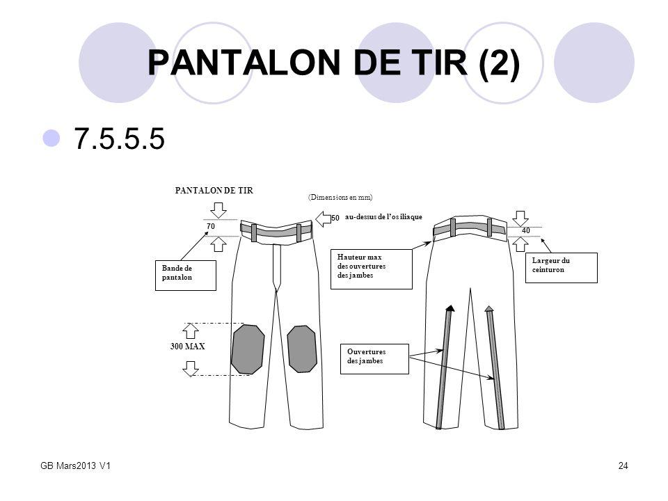 PANTALON DE TIR (2) 7.5.5.5 GB Mars2013 V1 PANTALON DE TIR 300 MAX