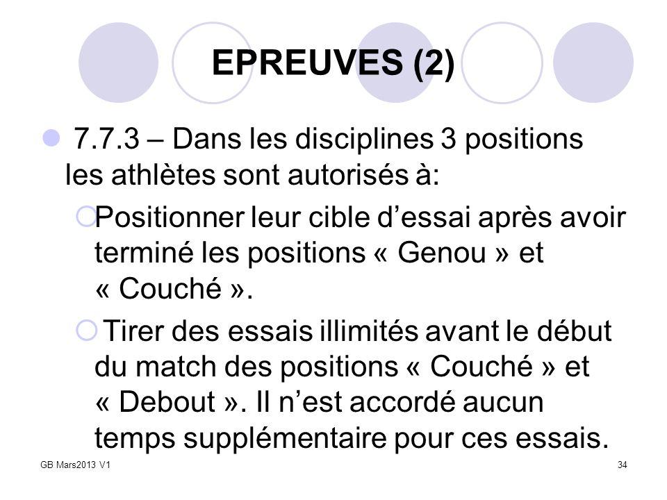 EPREUVES (2) 7.7.3 – Dans les disciplines 3 positions les athlètes sont autorisés à: