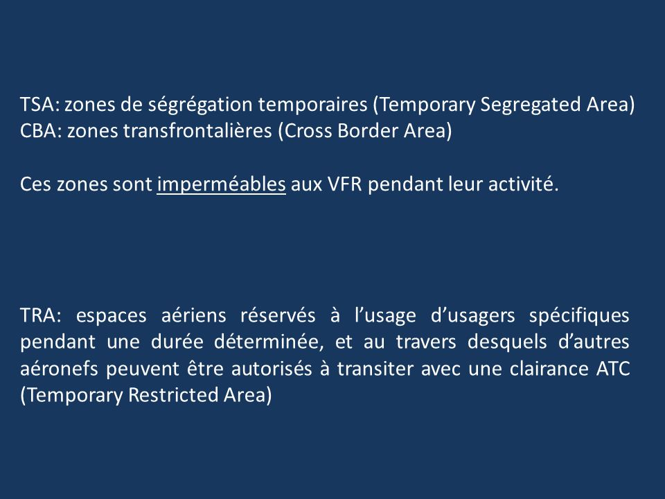 TSA: zones de ségrégation temporaires (Temporary Segregated Area)