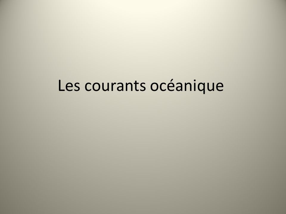 Les courants océanique