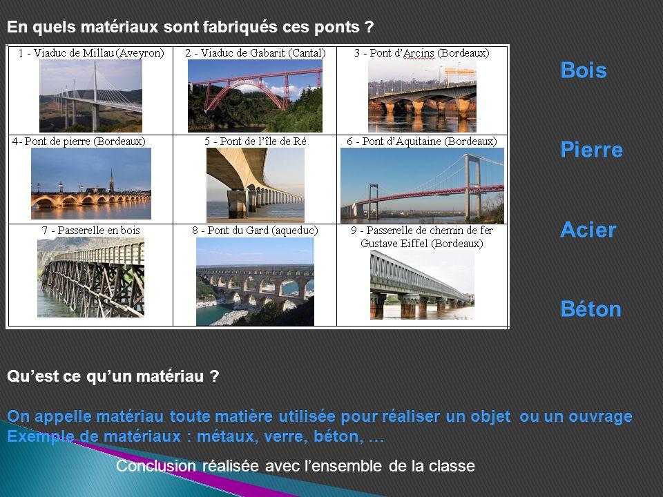 Bois Pierre Acier Béton En quels matériaux sont fabriqués ces ponts