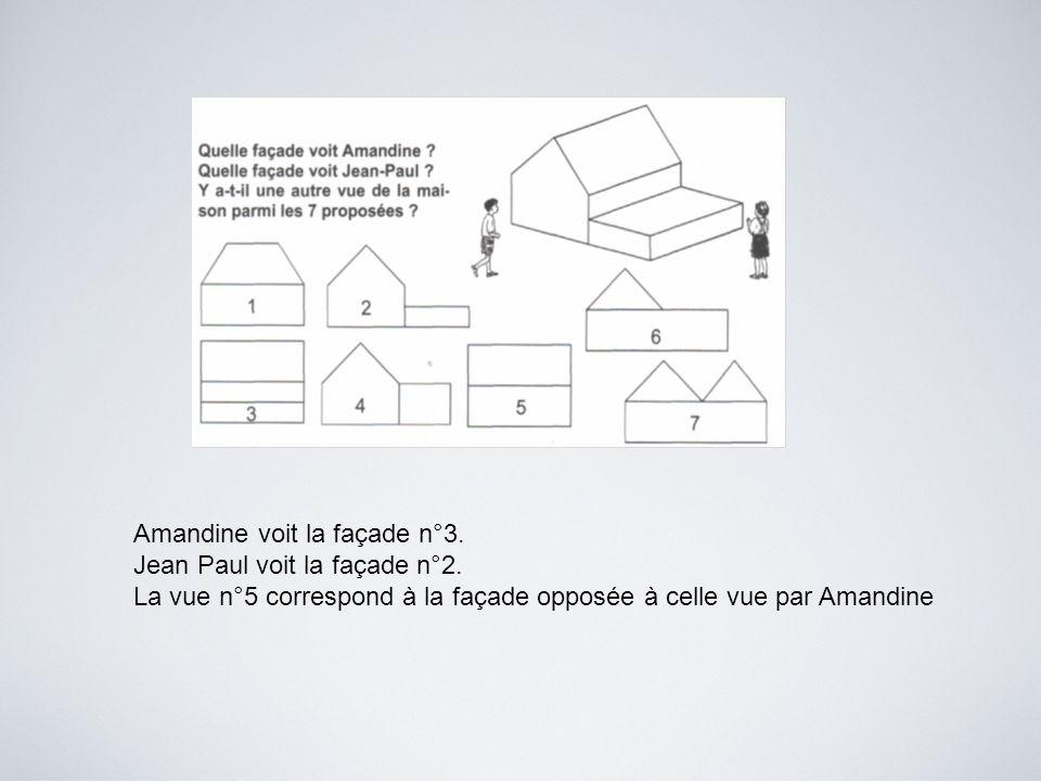 Amandine voit la façade n°3.