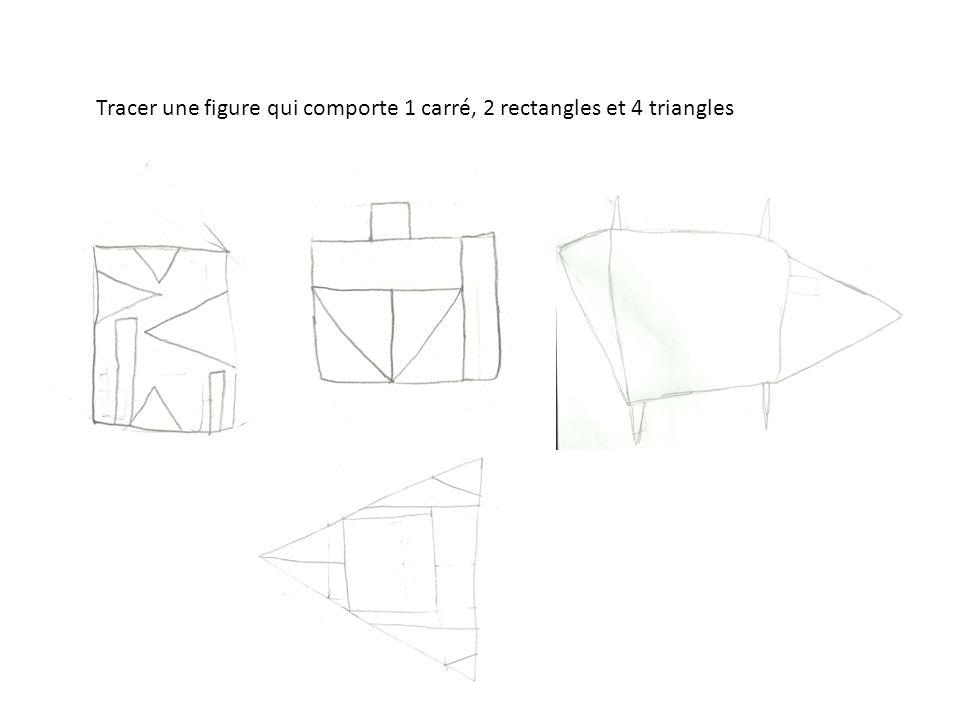 Tracer une figure qui comporte 1 carré, 2 rectangles et 4 triangles