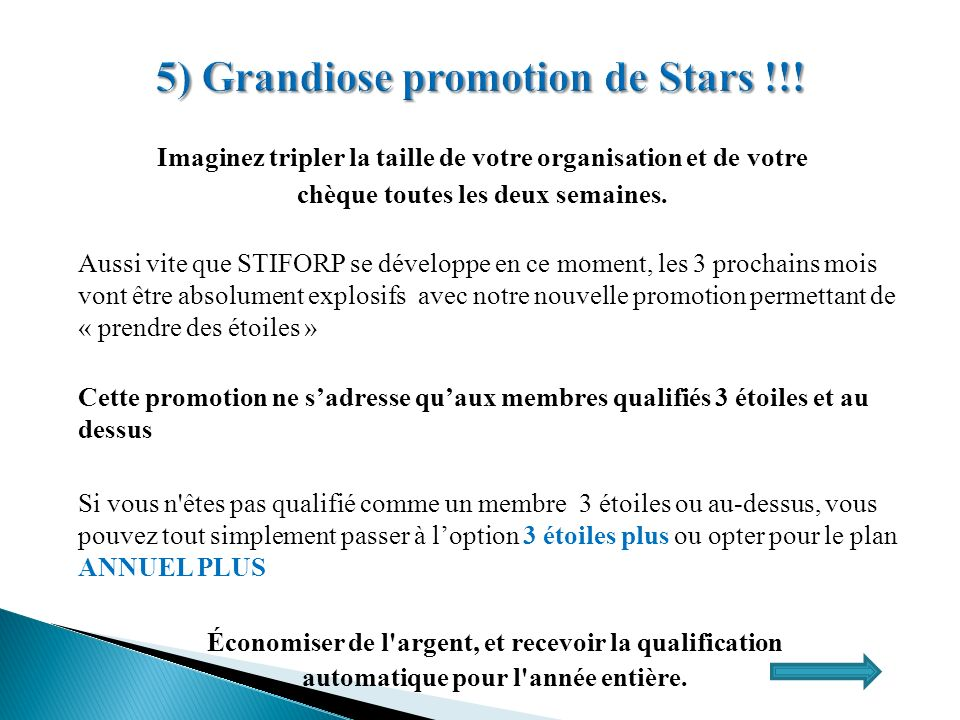 5) Grandiose promotion de Stars !!!