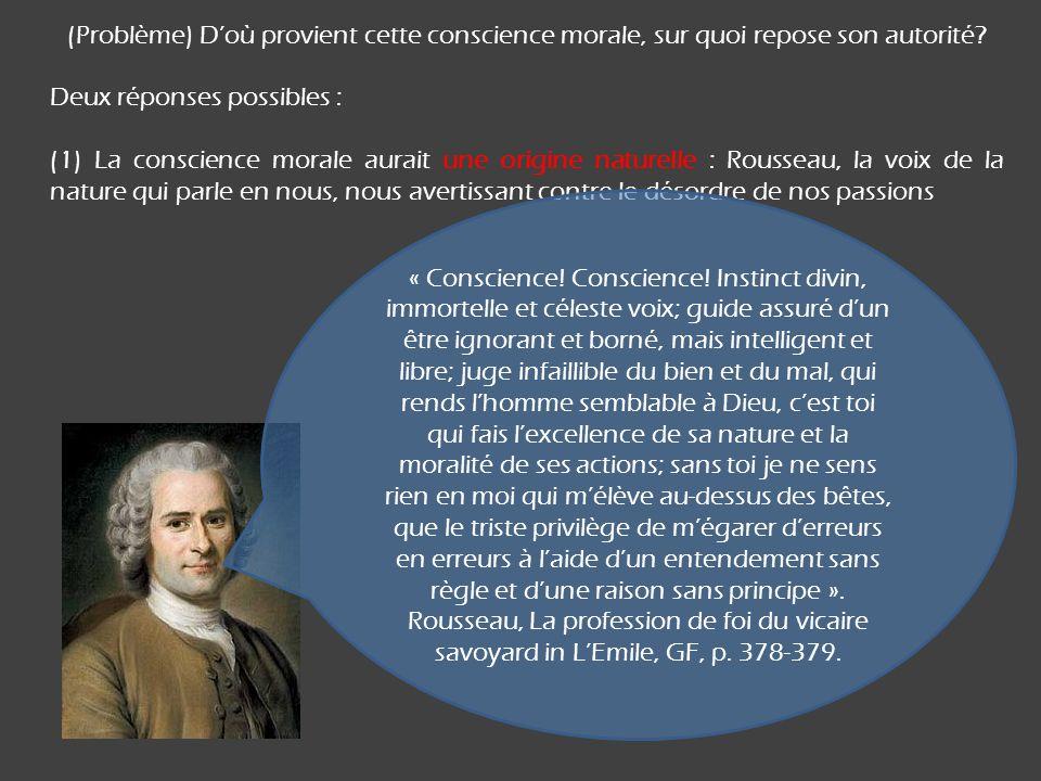 (Problème) D'où provient cette conscience morale, sur quoi repose son autorité
