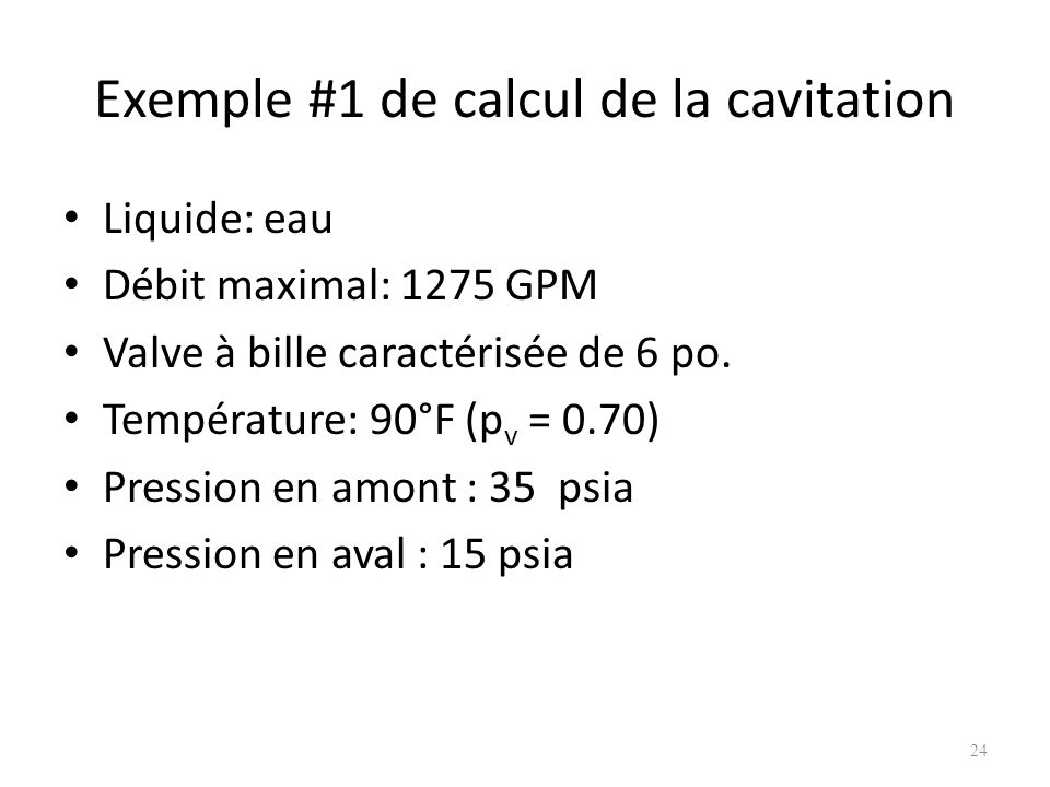 Exemple #1 de calcul de la cavitation