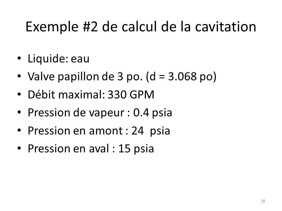 Exemple #2 de calcul de la cavitation