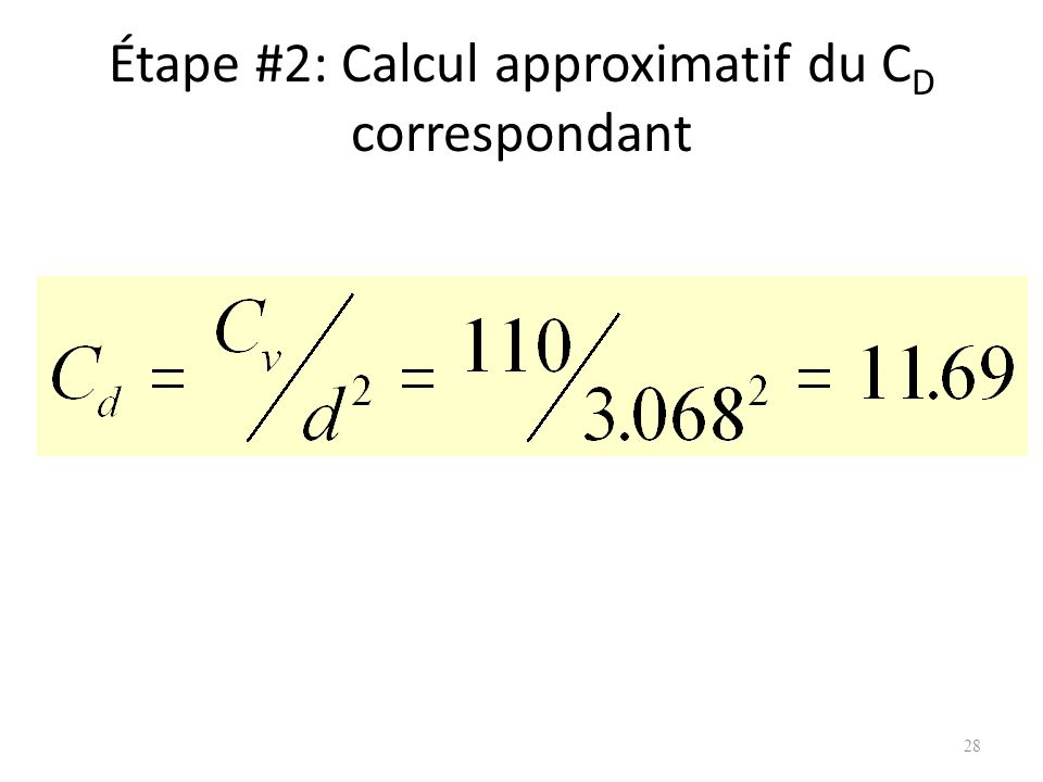 Étape #2: Calcul approximatif du CD correspondant