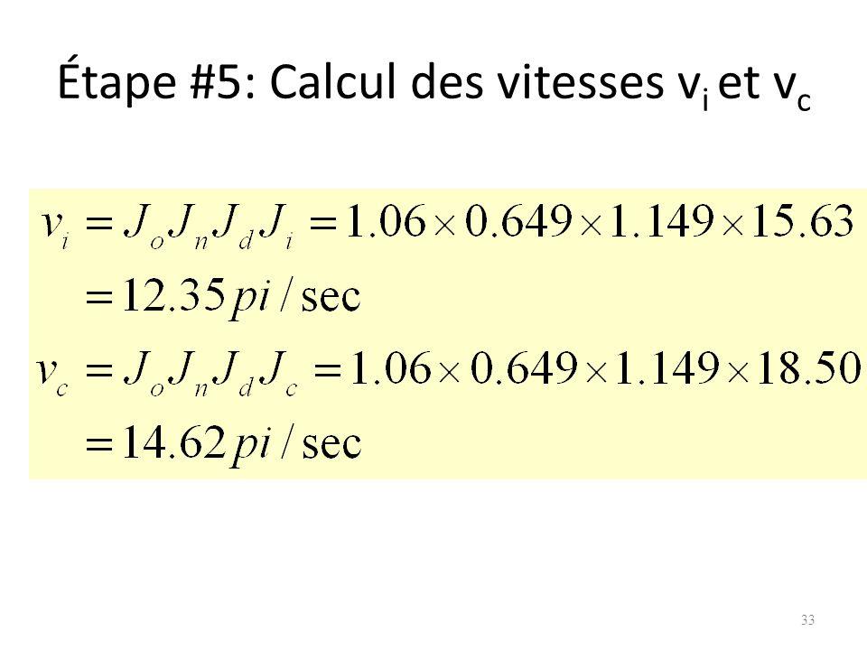 Étape #5: Calcul des vitesses vi et vc