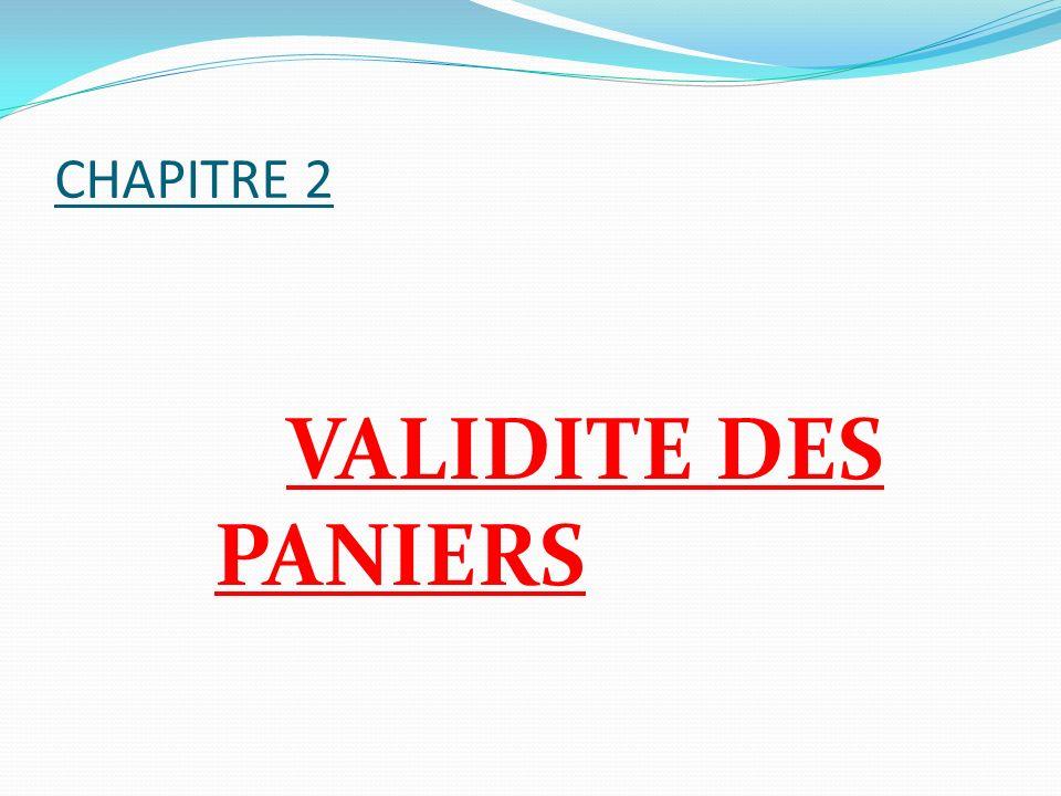 CHAPITRE 2 VALIDITE DES PANIERS