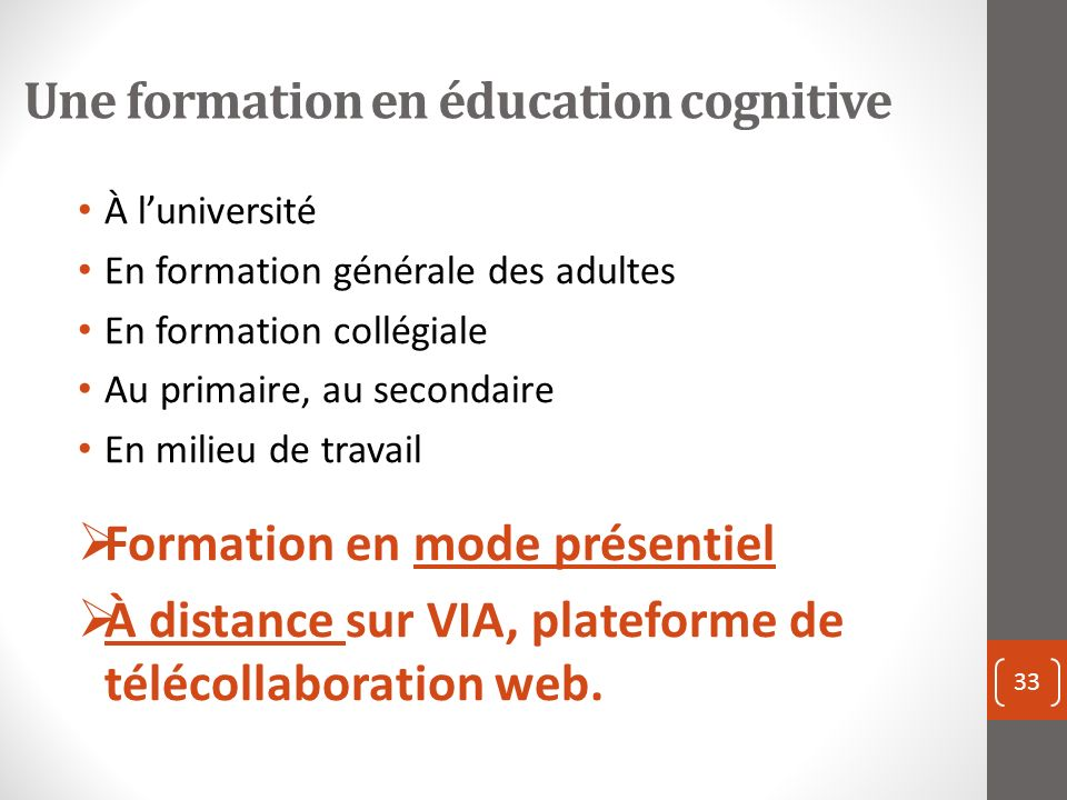 Une formation en éducation cognitive