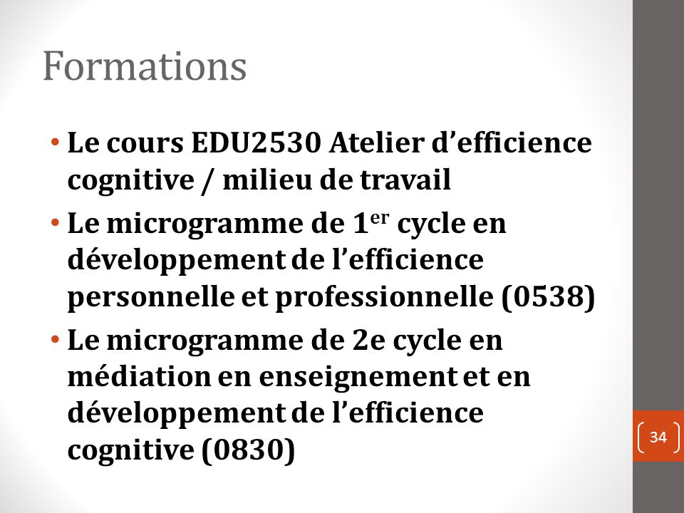 Formations Le cours EDU2530 Atelier d'efficience cognitive / milieu de travail.