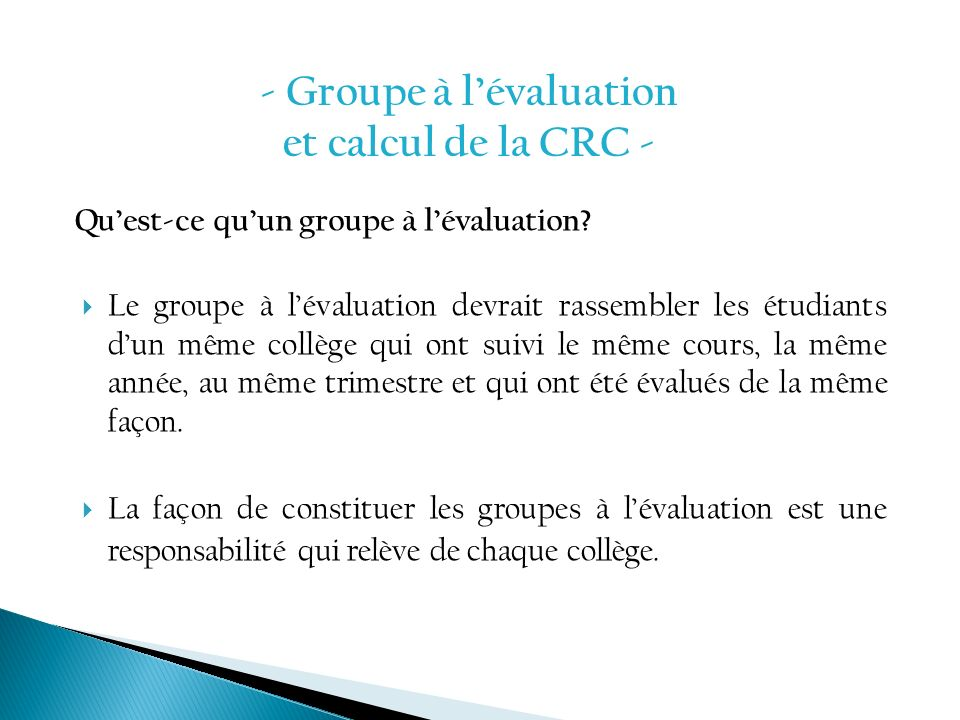 - Groupe à l'évaluation et calcul de la CRC -