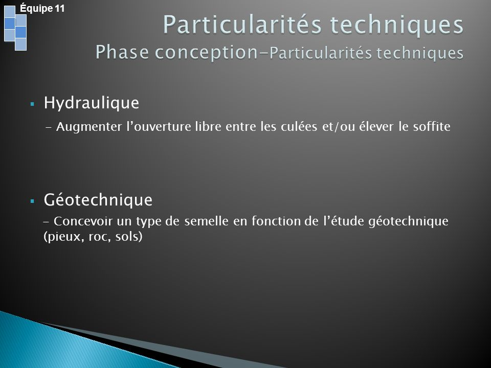Particularités techniques Phase conception-Particularités techniques