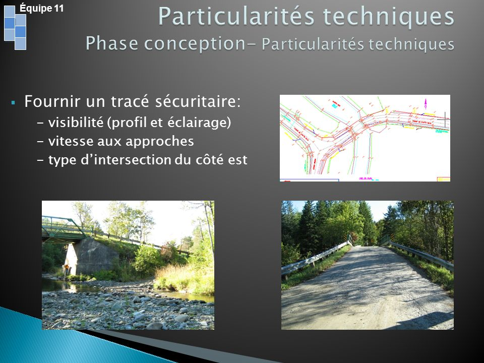 Particularités techniques Phase conception- Particularités techniques