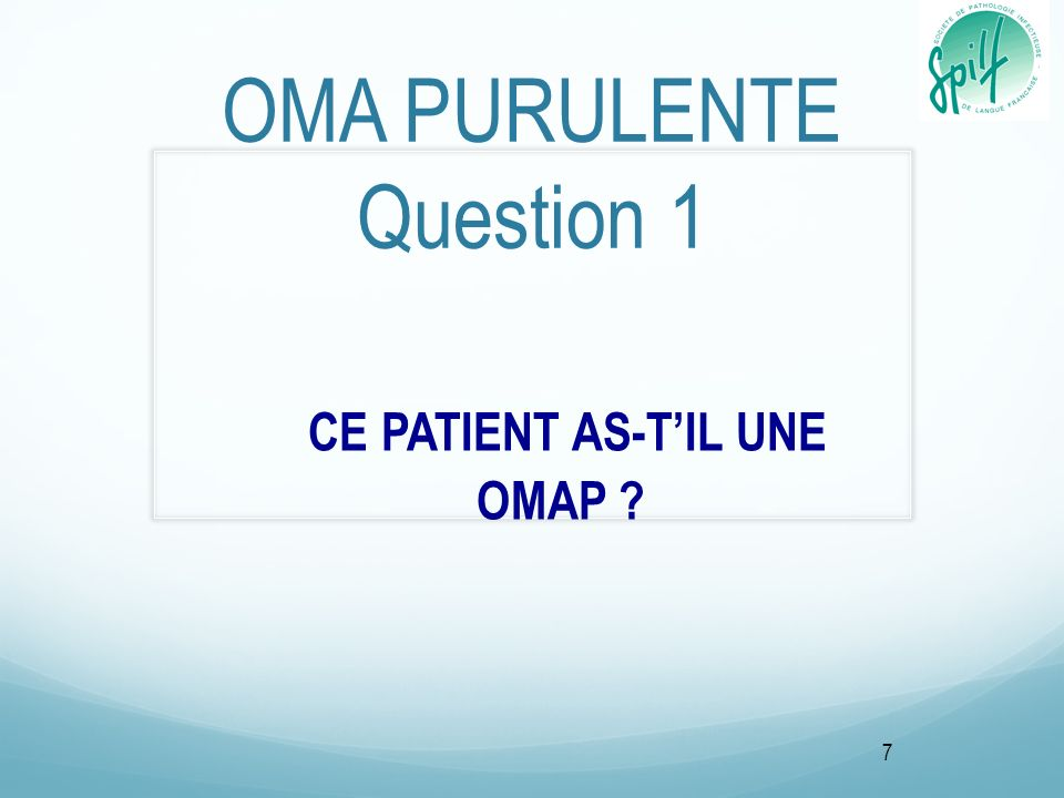 OMA PURULENTE Question 1