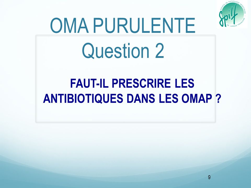 OMA PURULENTE Question 2