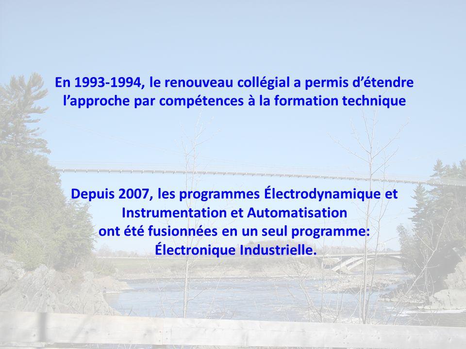 En 1993-1994, le renouveau collégial a permis d'étendre
