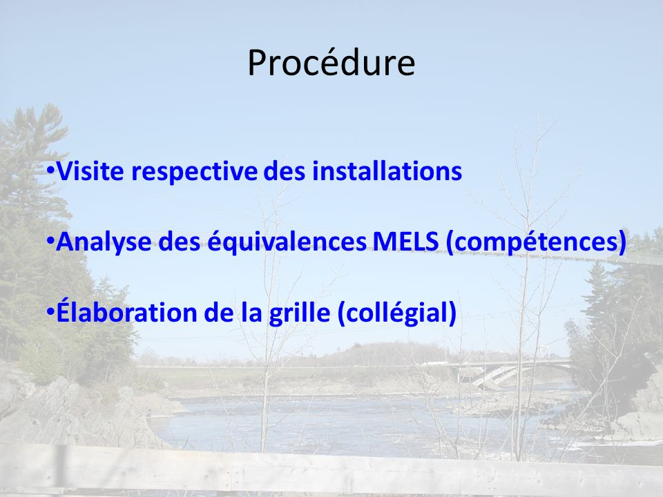 Procédure Visite respective des installations