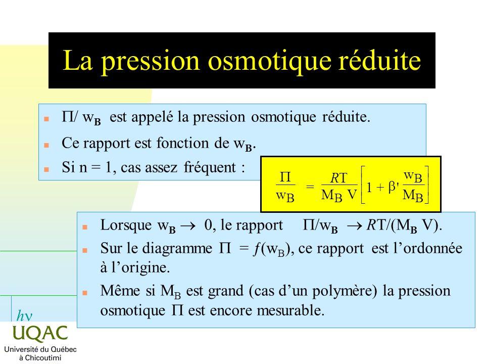 La pression osmotique réduite