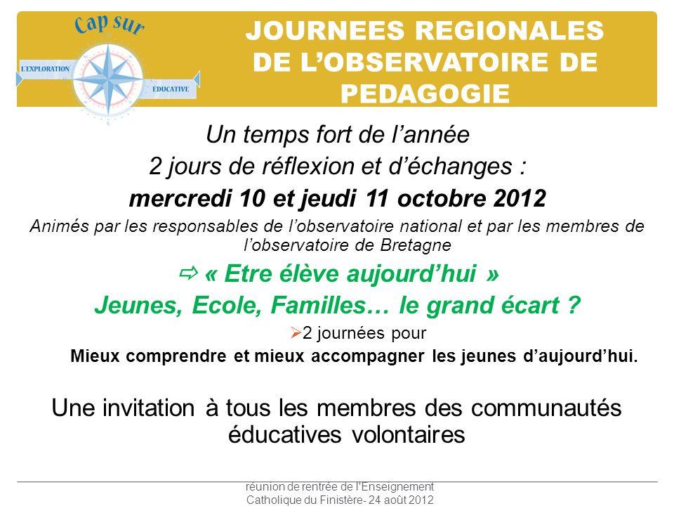 JOURNEES REGIONALES DE L'OBSERVATOIRE DE PEDAGOGIE