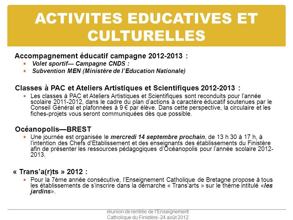 ACTIVITES EDUCATIVES ET CULTURELLES