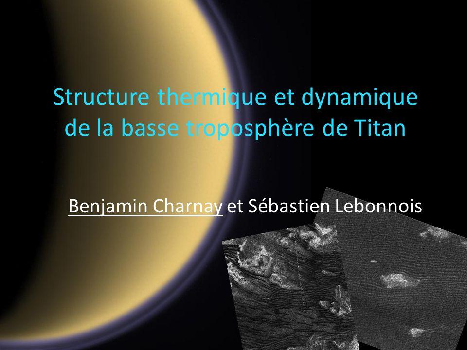 Structure thermique et dynamique de la basse troposphère de Titan