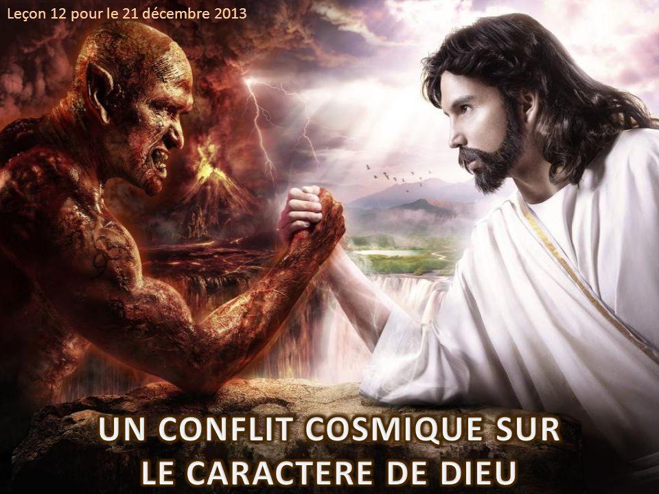 UN CONFLIT COSMIQUE SUR LE CARACTERE DE DIEU