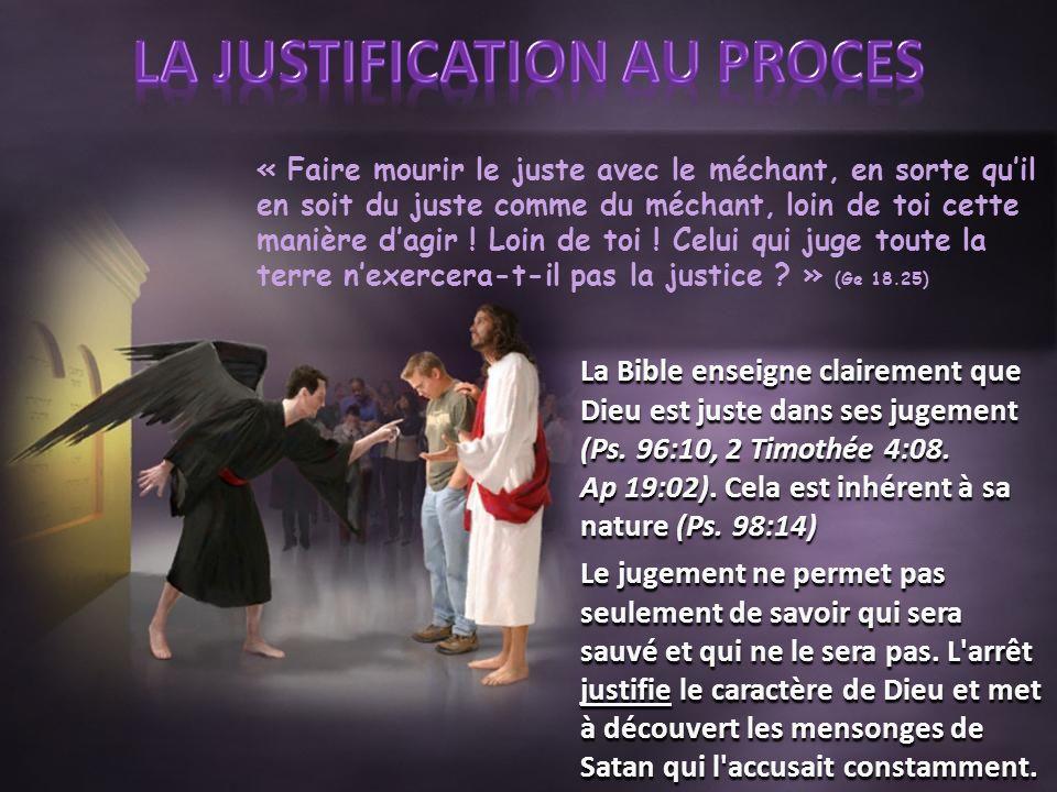 LA JUSTIFICATION AU PROCES