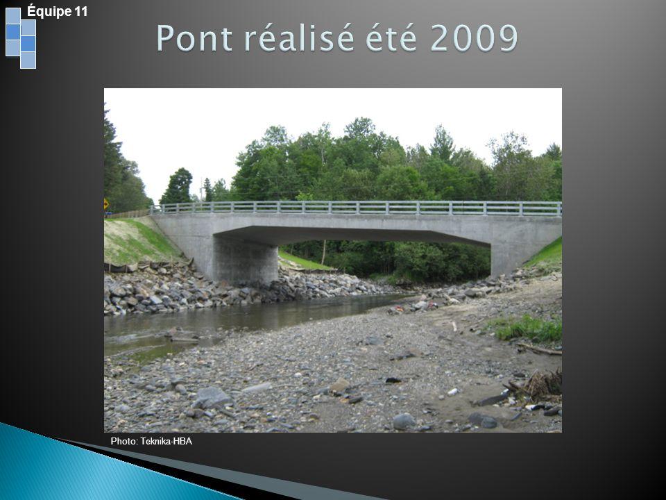 Équipe 11 Pont réalisé été 2009 Photo: Teknika-HBA