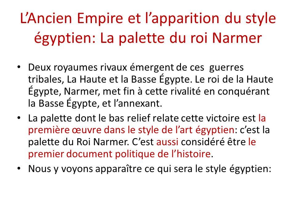 L'Ancien Empire et l'apparition du style égyptien: La palette du roi Narmer