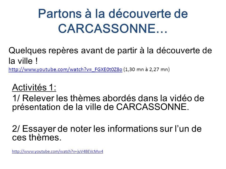 Partons à la découverte de CARCASSONNE…
