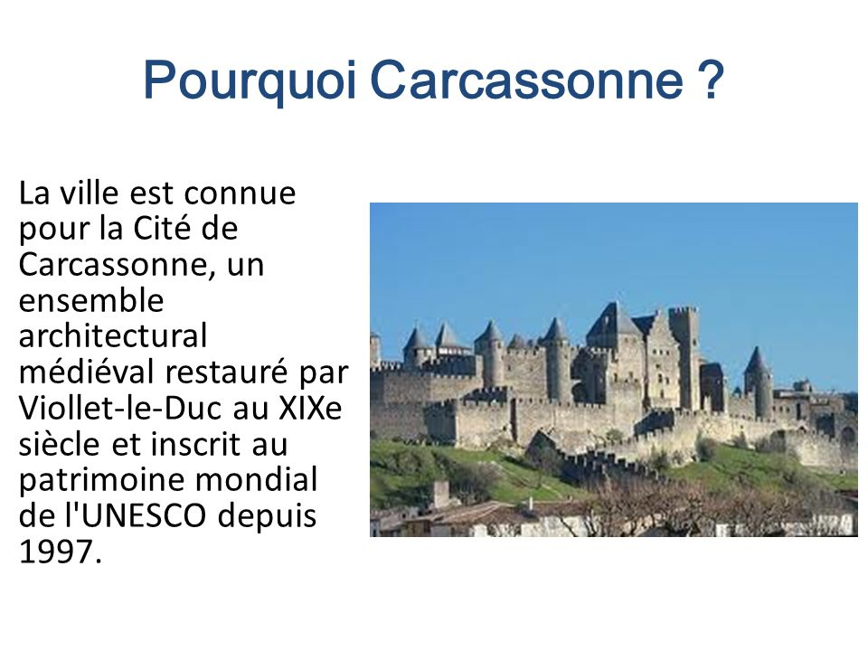 Pourquoi Carcassonne
