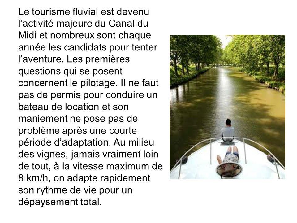 Le tourisme fluvial est devenu l'activité majeure du Canal du Midi et nombreux sont chaque année les candidats pour tenter l'aventure.