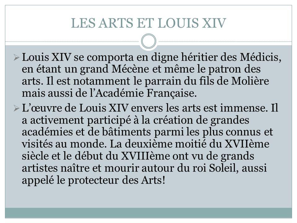LES ARTS ET LOUIS XIV