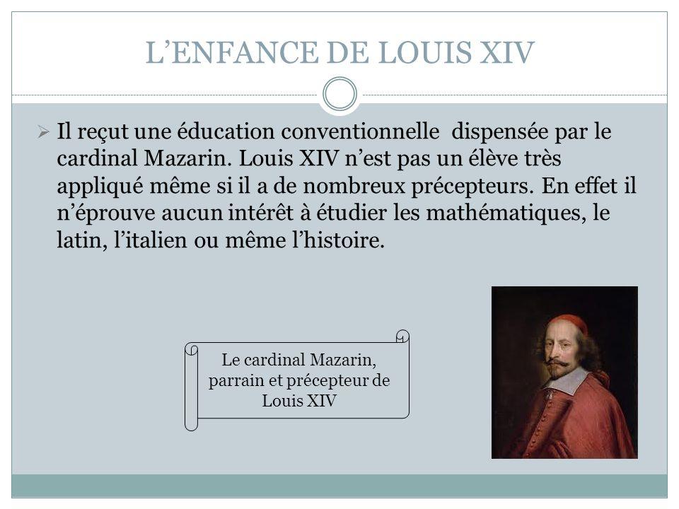 Le cardinal Mazarin, parrain et précepteur de Louis XIV