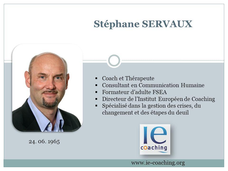 Stéphane SERVAUX Coach et Thérapeute