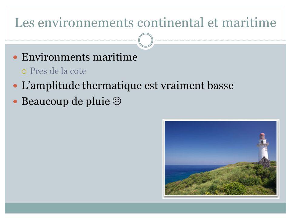 Les environnements continental et maritime