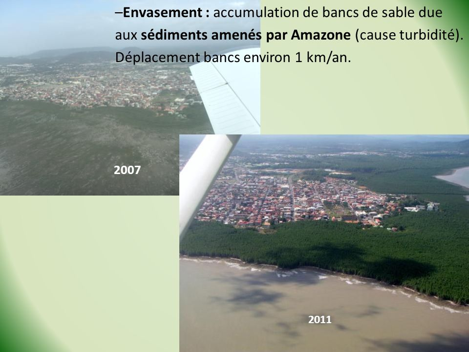Envasement : accumulation de bancs de sable due