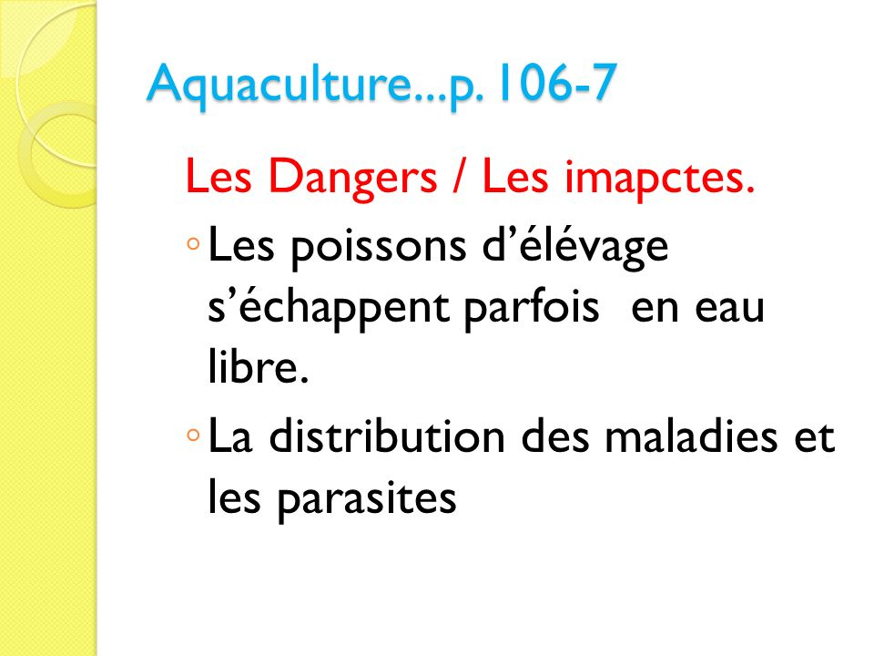 Aquaculture...p Les Dangers / Les imapctes.