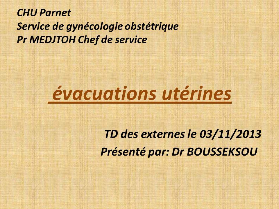 évacuations utérines TD des externes le 03/11/2013