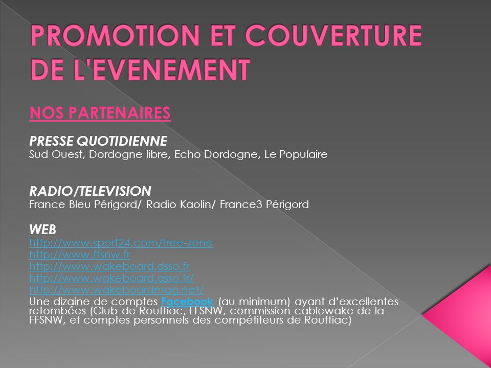 PROMOTION ET COUVERTURE DE L EVENEMENT