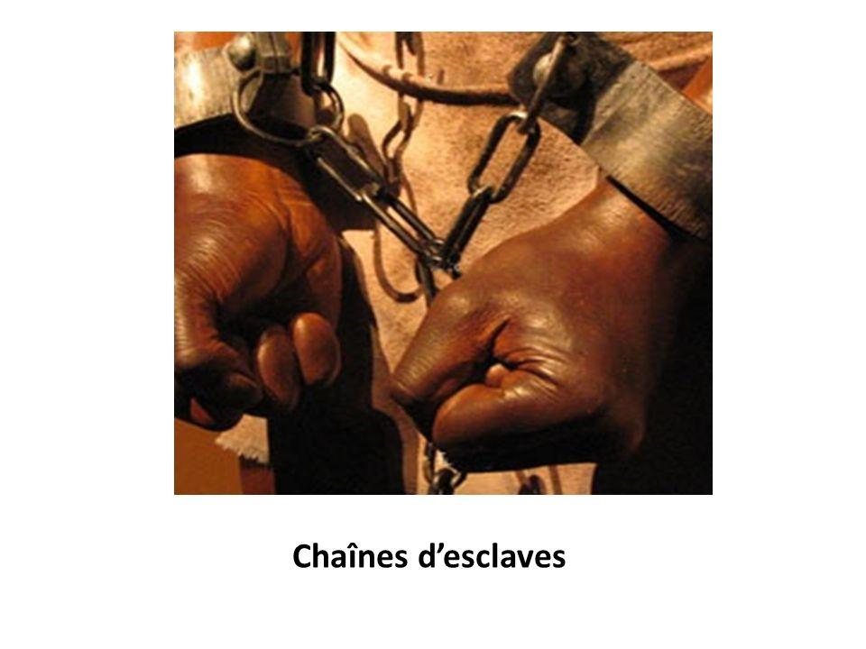 Chaînes d'esclaves