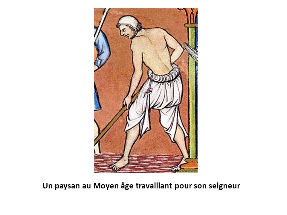 Un paysan au Moyen âge travaillant pour son seigneur