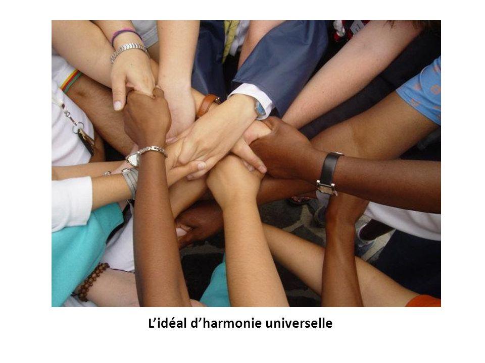 L'idéal d'harmonie universelle