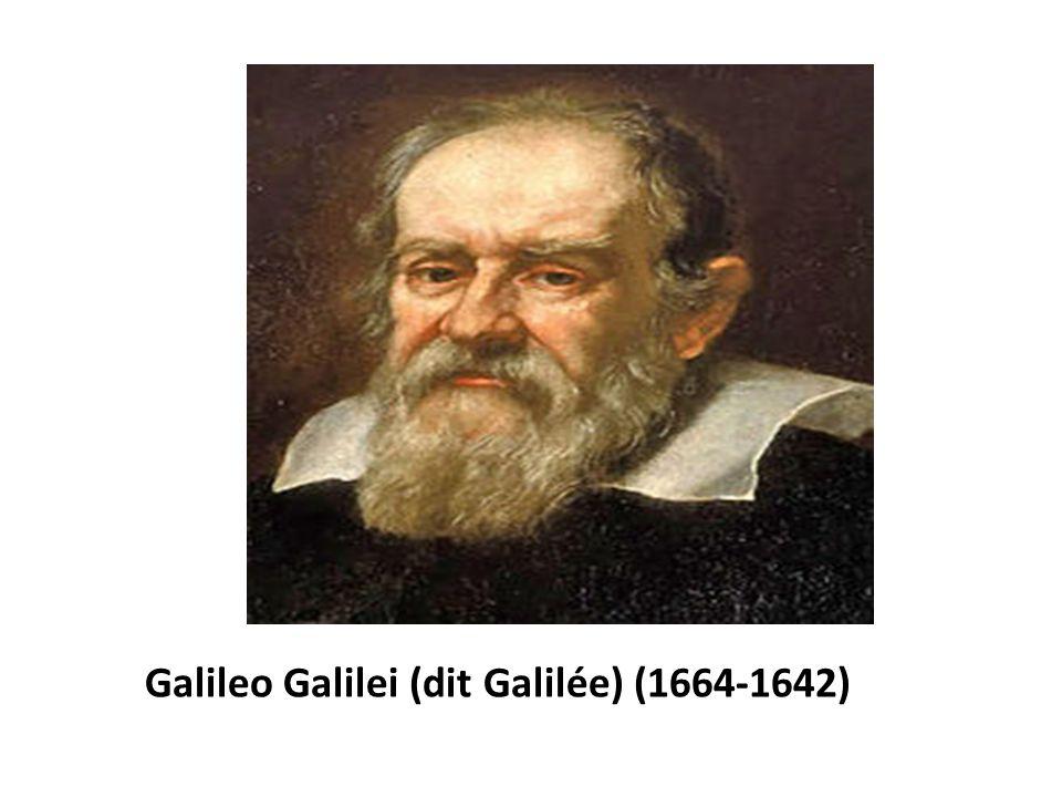 Galileo Galilei (dit Galilée) (1664-1642)