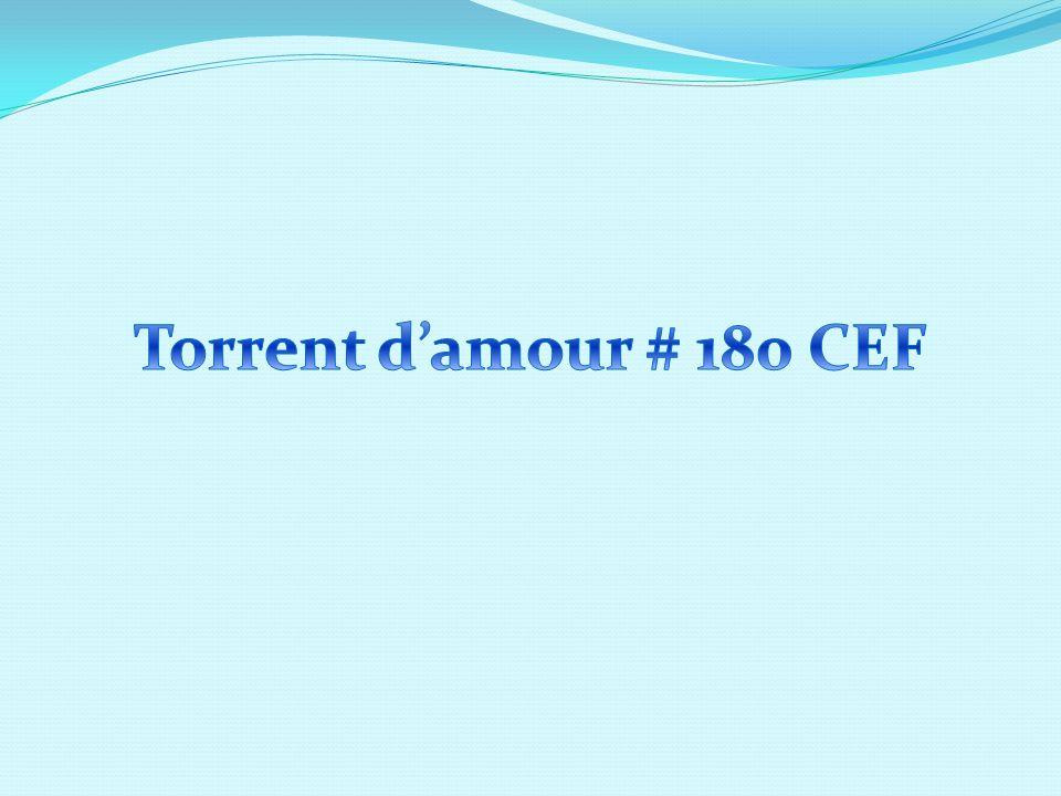 Torrent d'amour # 180 CEF
