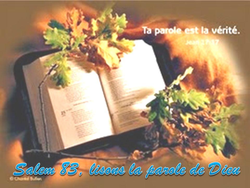 Salem 83, lisons la parole de Dieu